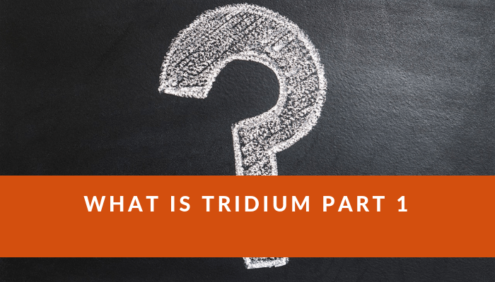 what-is-tridium_part-1